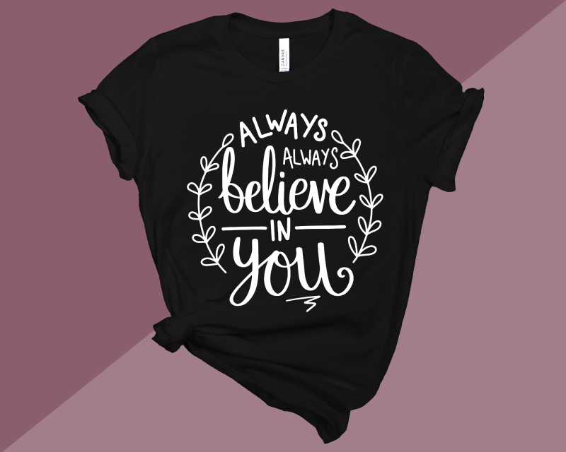 Always Believe T-Shirt Adult Black T Gifting Moon