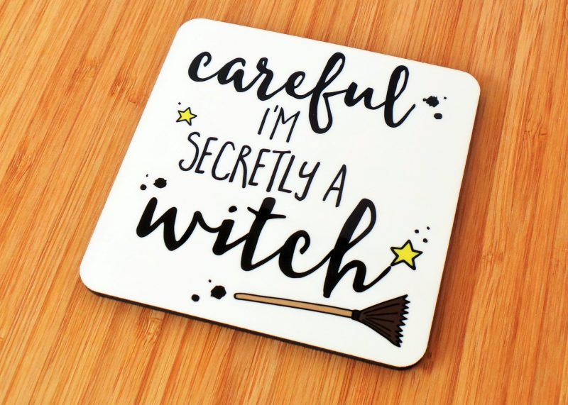 Careful I'm Secretly A Witch Coaster Side View Gifting Moon