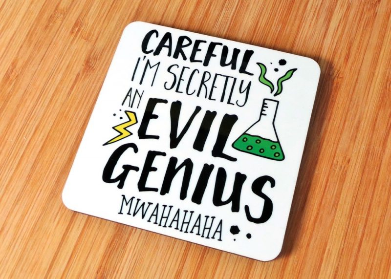 Careful I'm Secretly An Evil Genius Coaster Side View at Gifting Moon
