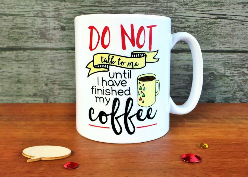 Do Not Talk To Me Until I've Finished My Coffee Mug Gifting Moon