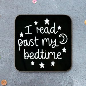 I Read Past My Bedtime Coaster Black Background Gifting Moon