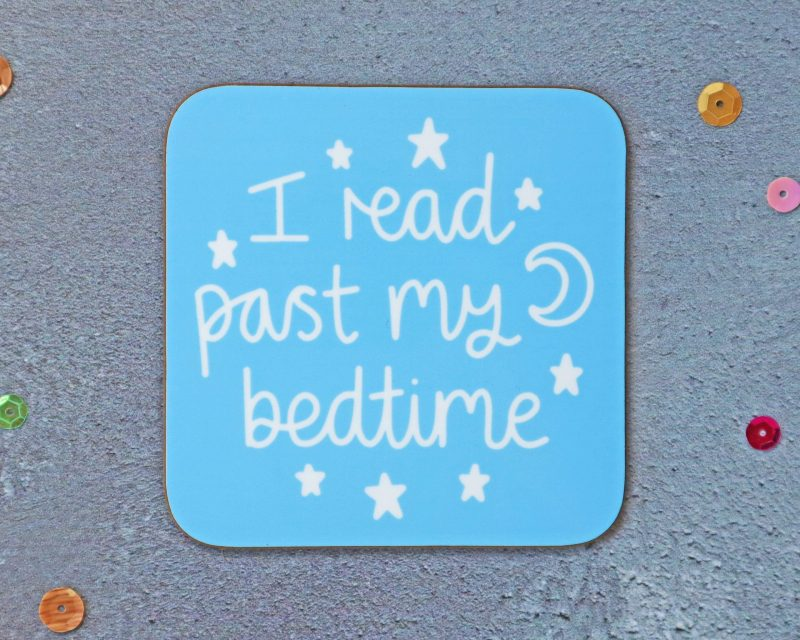 I Read Past My Bedtime Coaster Blue Background Gifting Moon
