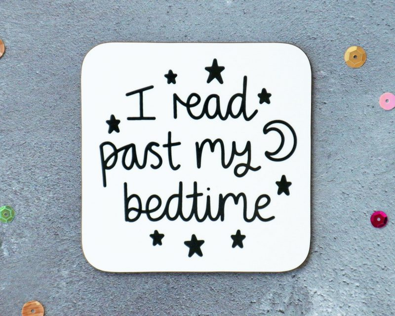 I Read Past My Bedtime Coaster White Background Gifting Moon