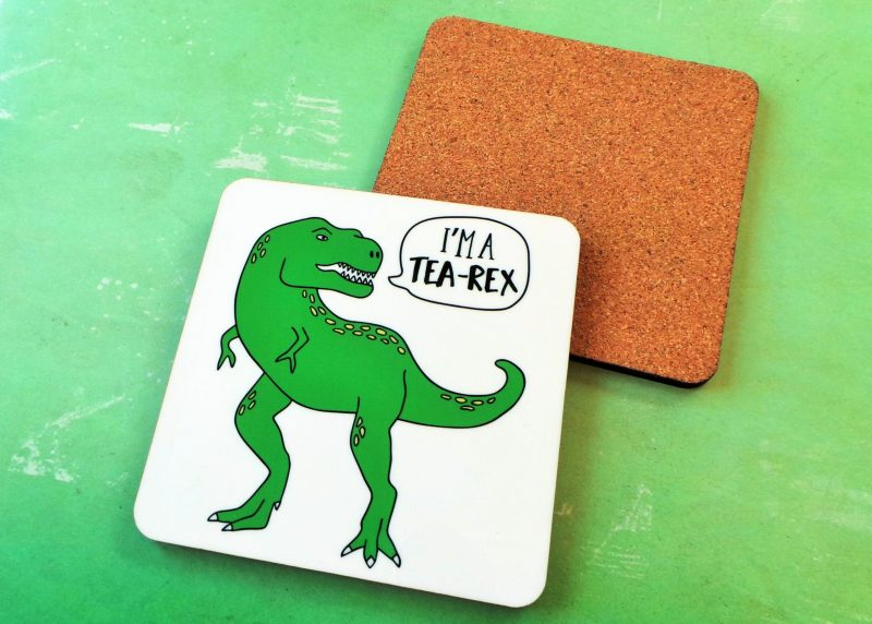 I'm A Tea Rex Coaster Gifting Moon Cork Backing