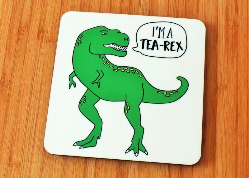 I'm A Tea Rex Coaster Side View Gifting Moon