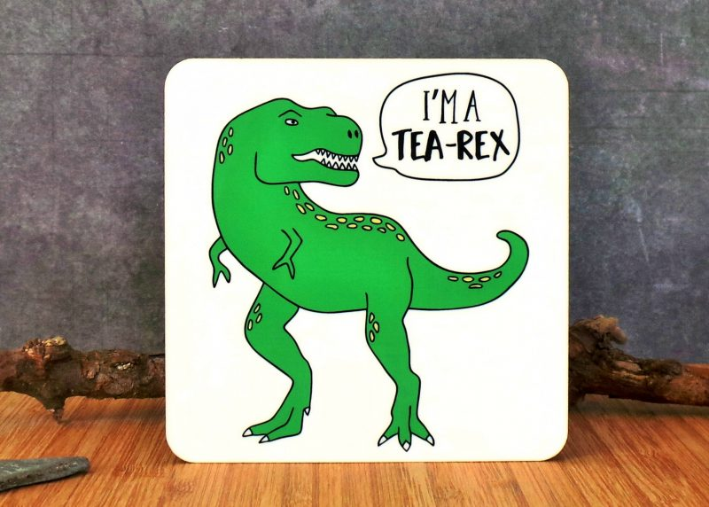 I'm A Tea Rex Coaster at Gifting Moon