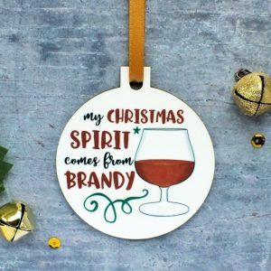 My Christmas Spirit Comes From Brandy Ornament at Gifting Moon (2)