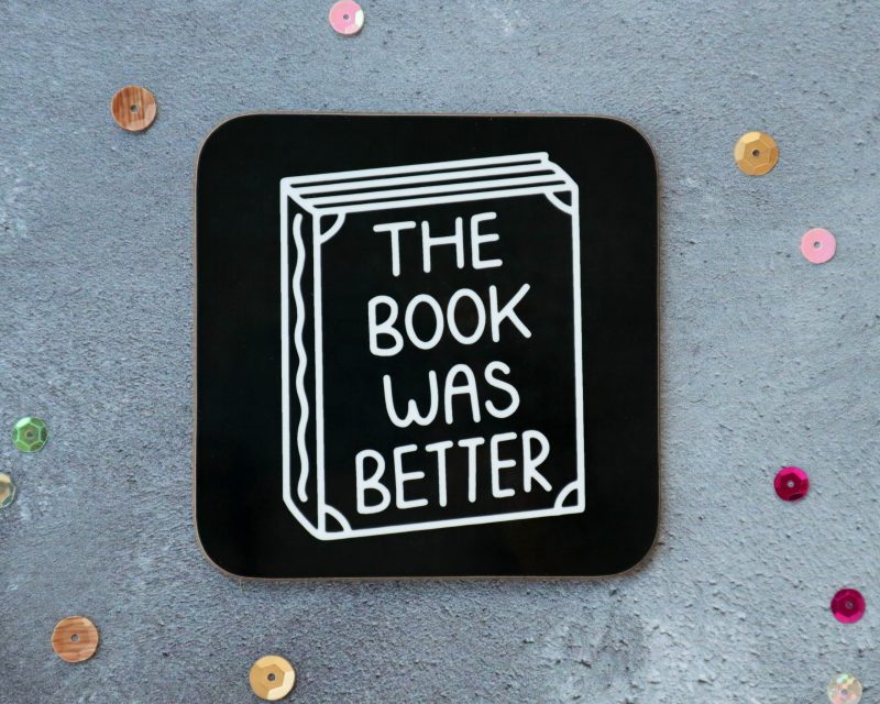 The Book Was Better Black