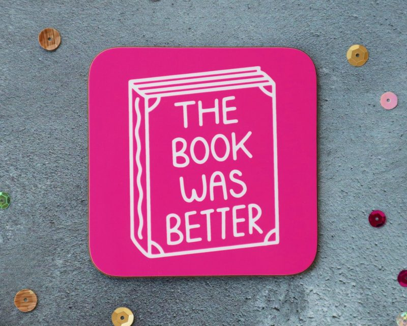 The Book Was Better Pink