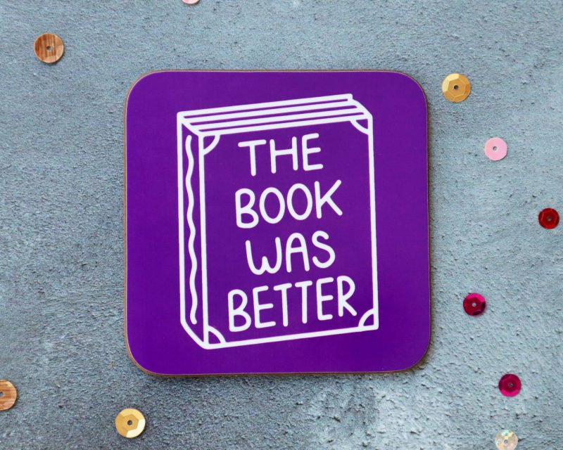 The Book Was Better Purple