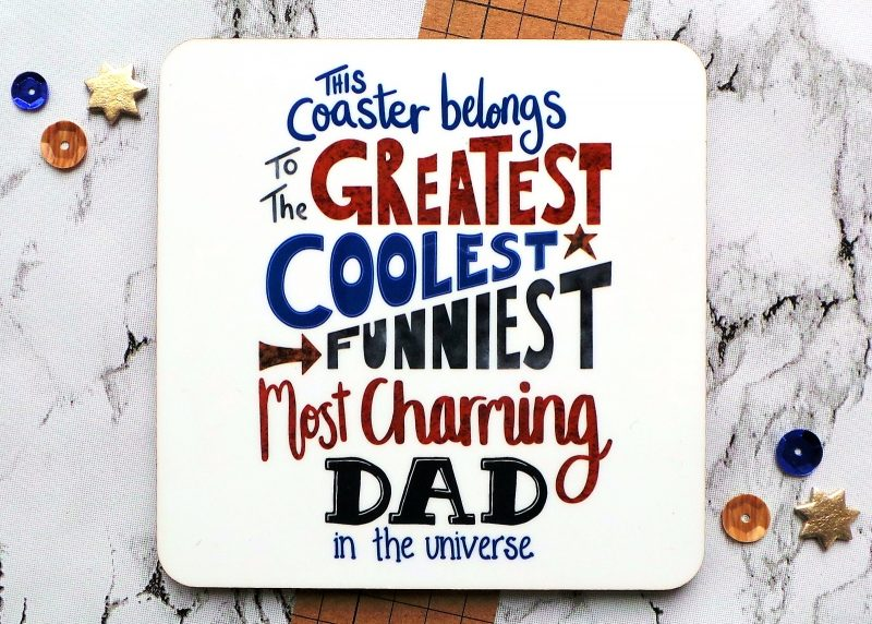 The Greatest Dad Coaster at Gifting Moon
