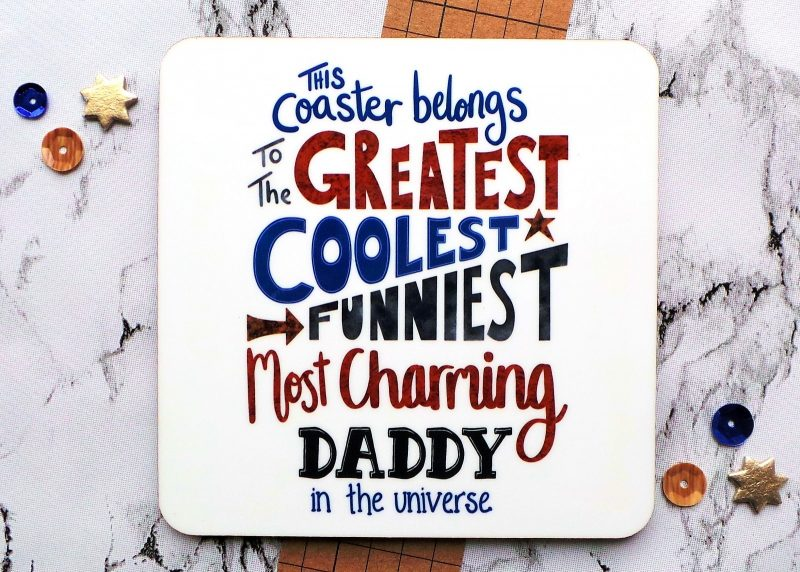The Greatest Daddy Coaster at Gifting Moon